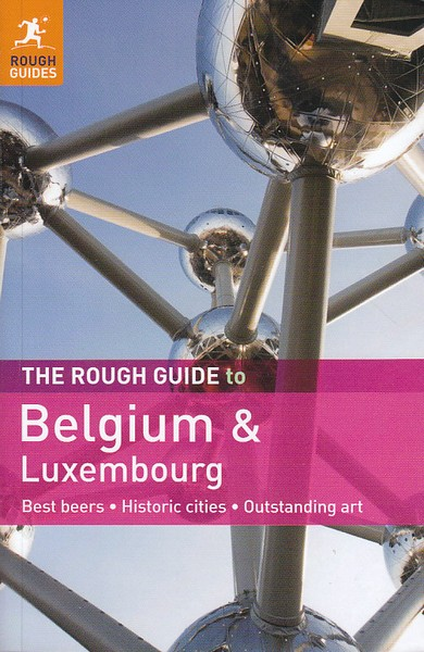 ROUGH GUIDE TO BELGIUM AND LUXEMBOURG - DUNFORD, M.