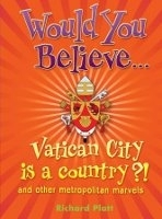 WOULD YOU BELIEVE... VATICAN CITY IS A COUNTRY?! - PLATT, R.