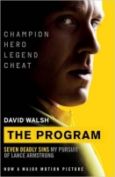 The Program: Seven Deadly Sins - My Pursuit of Lance Armstro...