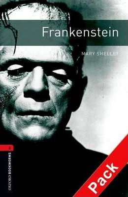 OXFORD BOOKWORMS LIBRARY New Edition 3 FRANKENSTEIN AUDIO CD PACK - SHELLEY, M.