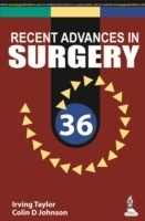 Recent Advances in Surgery - Taylor, I.