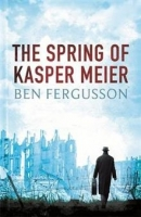 The Spring of Kasper Meier - Fergusson, B