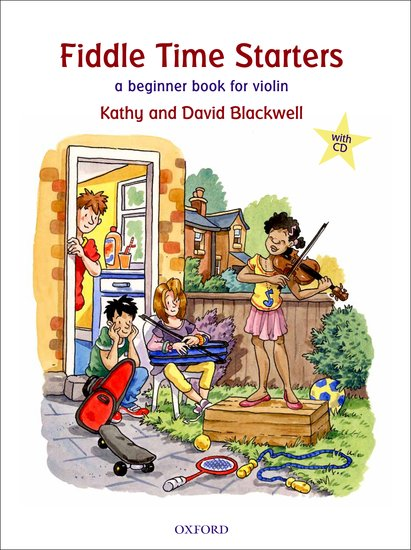 FIDDLE TIME STARTERS + AUDIO CD New Edition - BLACKWELL, K.,...