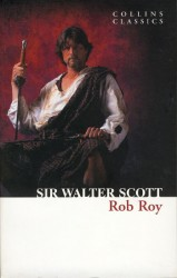 ROB ROY (Collins Classics) - SCOTT, W.