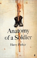 Anatomy of a Soldier - Parker, H.