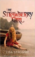The Strawberry Girl - Stromme, L.
