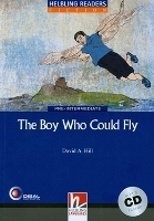 HELBLING READERS FICTION LEVEL 4 BLUE LINE - THE BOY WHO COULD FLY + AUDIO CD PACK - HILL, D. A.