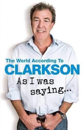 As I was Saying... - Jeremy Clarkson