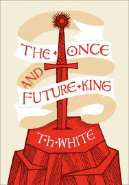 THE ONCE AND FUTURE KING Hardback - WHITE, T. H.