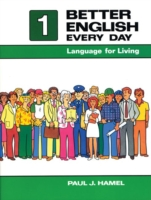 Better English Every Day Bk. 1: Language for Living - Paul J...