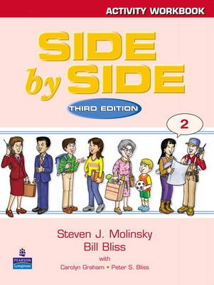 Side by Side 2 Activity Workbook 2 - 3rd - Bill Bliss, Steven J. Molinsky