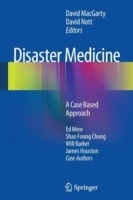 Disaster Medicine : A Case Based Approach - MacGarty, D.