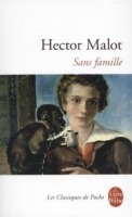 Sans famille - Malot, Hector
