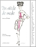 Un siecle de mode - Catherine Örmen