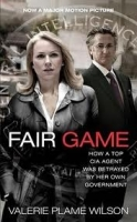 FAIR GAME: MY LIFE AS A SPY, MY BETRAYAL BY THE WHITE HOUSE ...