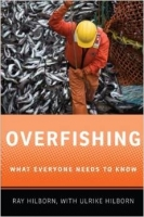 Overfishing : What Everyone Needs to Know - Hilborn, R.