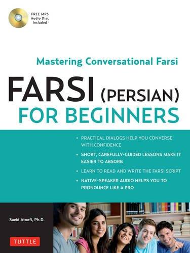 Farsi (Persian) for Beginners: Mastering Conversational Fars...