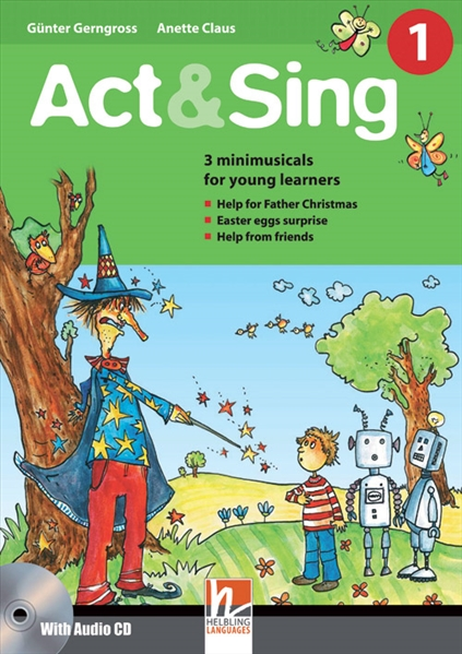 ACT & SING 1 + AUDIO CD (3 mini-musicals for young learners)...
