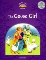 CLASSIC TALES Second Edition LEVEL 4 THE GOOSE GIRL + AUDIO ...