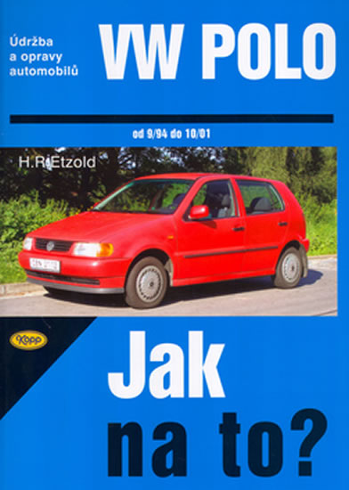 VW Polo 9/94 - 10/01 - Jak na to? - 46. - Hans-Rudiger Dr. E...