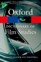 OXFORD DICTIONARY OF FILM STUDIES (Oxford Paperback Referenc...