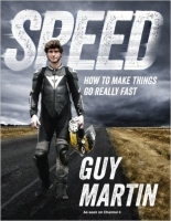 Speed: How To Make Things Go Really Fast - Martin, G.