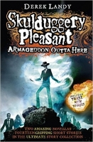 Armageddon Outta Here - The World of Skulduggery Pleasant - ...