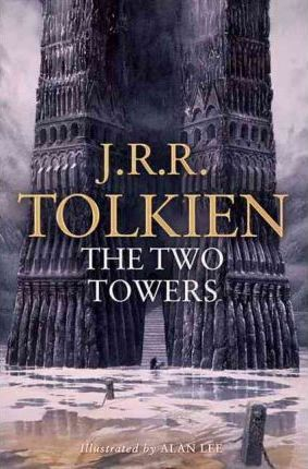 THE TWO TOWERS Illustrated Edition - J. R. R. Tolkien