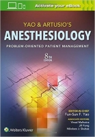 Yao & Artusio's Anesthesiology: Problem-Oriented Patient Man...