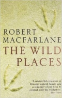 The Wild Places - Macfarlane, R.