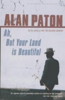 AH, BUT YOUR LAND IS BEAUTIFUL - PATON, A.