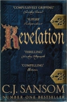 Revelation (The Shardlake Series) - Sansom, C. J.