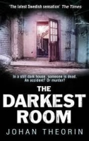 THE DARKEST ROOM - THEORIN, J.