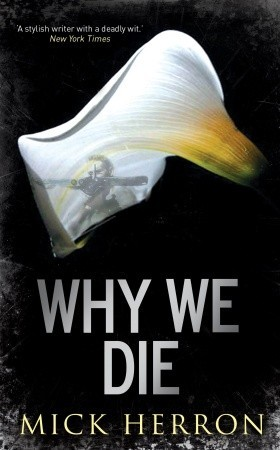 Why We Die - Mick Herron