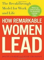 How Remarkable Women Lead - Barsh, Cranston