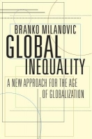 Global Inequality : A New Approach for the Age of Globalizat...