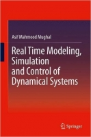 Real Time Modeling, Simulation and Control of Dynamical Syst...