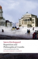 REPETITION AND PHILOSOPHICAL CRUMBS (Oxford World´s Classics...
