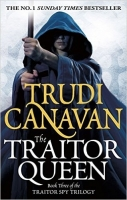 The Traitor Queen (the Traitor Spy 3) - Canavan, T.
