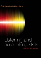 DELTA ACADEMIC OBJECTIVES: LISTENING SKILLS STUDENT´S BOOK +...