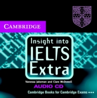 Insight into IELTS Extra Audio CD The Cambridge IELTS Course