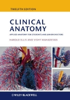 Clinical Anatomy - Ellis, H., Mahadevan, V.