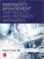 Emergency Management for Facility and Property Managers - Payant, R.