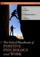Oxford Handbook of Positive Psychology and Work - Gardea, N.