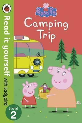 Peppa Pig: Camping Trip - Read it yourself with Ladybird