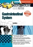Crash Course Gastrointestinal System Updated Print + eBook e...