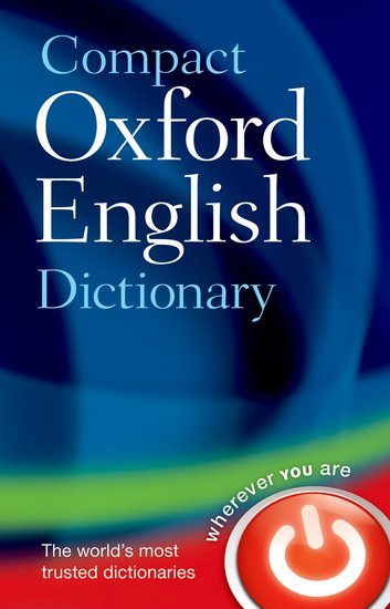 COMPACT OXFORD ENGLISH DICTIONARY Third Edition Revised - OX...