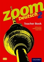ZOOM DEUTSCH 2 TEACHER´S BOOK - WEIR, M., SCHICKER, C., MALZ...