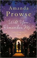 Will You Remember Me? - Prowse, A.