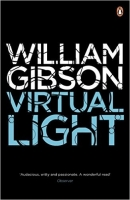 Virtual Light (Bridge 1) - Gibson, W.